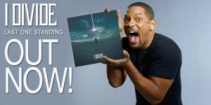 Will Smith Last One Standing i divide