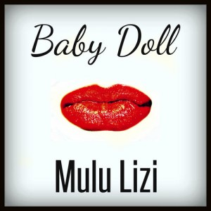 Baby Doll Single Mulu Lizi