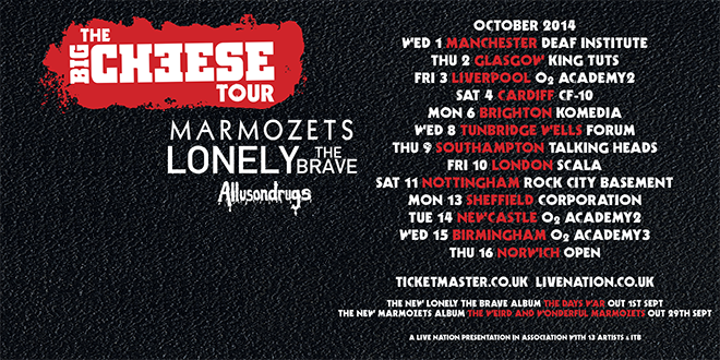 the big cheese tour marmozets lonely the brave allusondrugs one standing live report