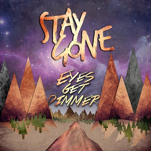 eyes get dimmer stay gone EP