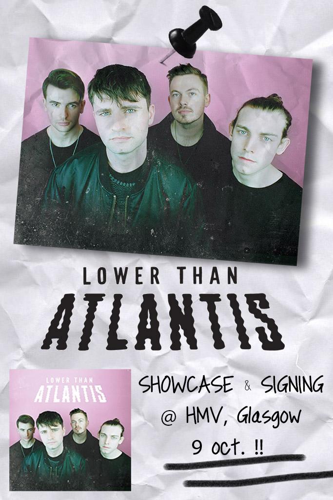 lower than atlantis glasgow hmv argyle street Glasgow flyer