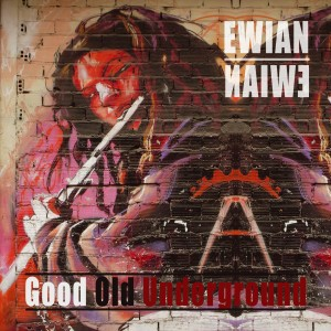 good old underground ewian album