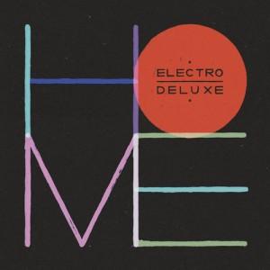 electro deluxe home album