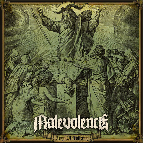 reign of suffering malevolence album
