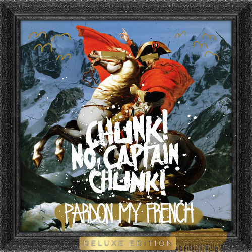 pardon my french chunk no captain chunk album