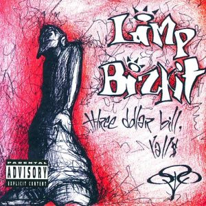 Three Dollar Bill, Y'all $ limp bizkit album