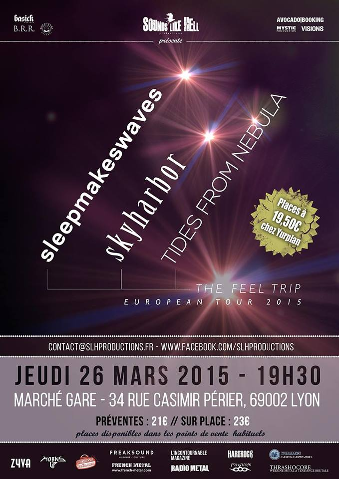 tides from nebula skyharbor sleepmakeswaves the feel trip live lyon