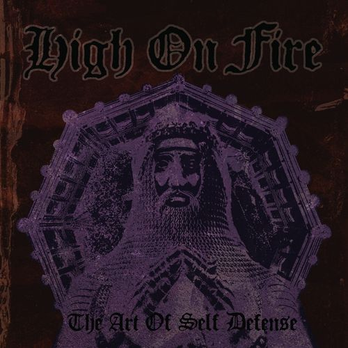 The Art of Self Defense high on fire album