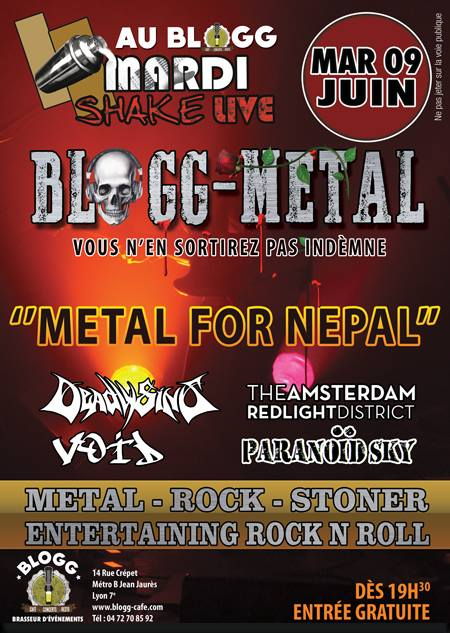 blogg live lyon metal for nepal paranoid sky void the amsterdam red-light district deadlysins one standing live report