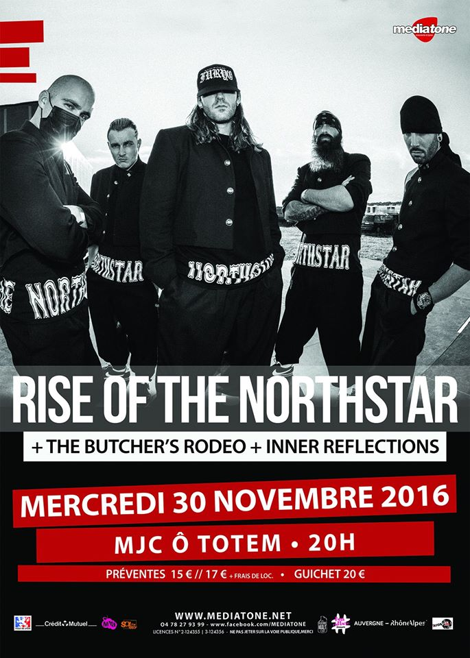 rise of the Northstar the butcher's rodeo inner reflections MJC ô totem lyon mediatone one standing live report