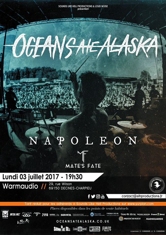 oceans ate Alaska napoleon mate's fate warmaudio lyon sounds like hell productions one standing live report