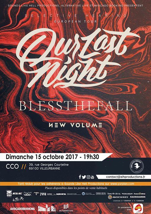 new volume blessthefall our last night selective hearing CCO lyon sounds like hell productions one standing live report