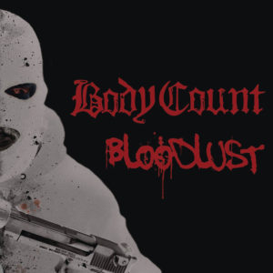 BodyCount Bloodlust 2017