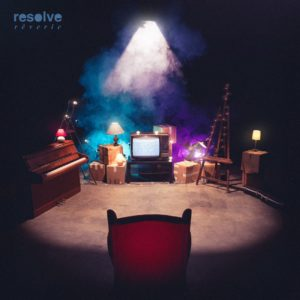 resolve rêverie EP 2017