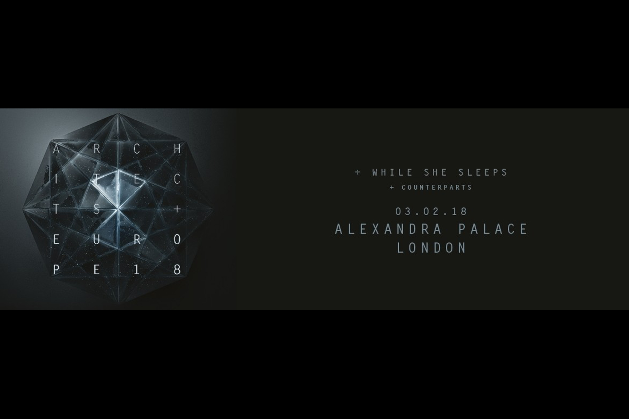 architects while she sleeps counterparts Alexandra palace London 2018 sold out