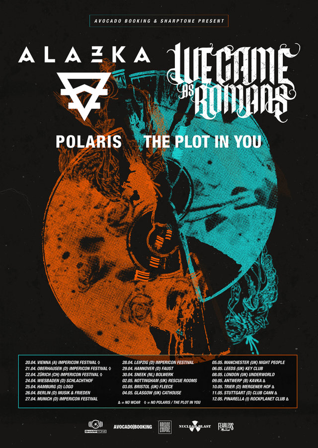 we came as romans Alaska polaris the plot in you avocado booking sharptone records European tour