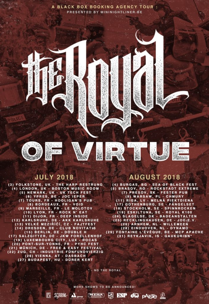 the royal of virtue UK European tour