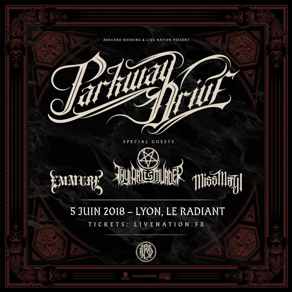 parkway drive emmure thy art is murder miss may I lyon reverence Europe tour