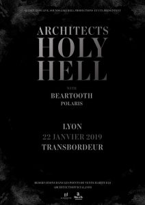architects holy hell tour beartooth Polaris 2019 alternative live sounds like hell productions united talent agency le transbordeur lyon