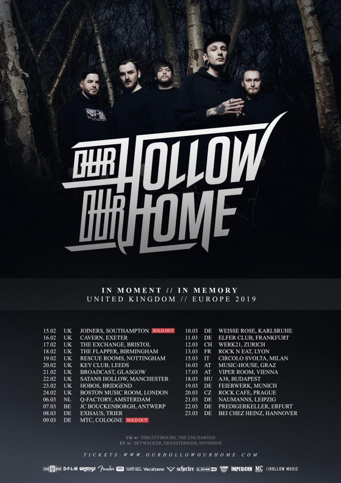 our hollow our home in moment // in memory UK Europe 2019 tour