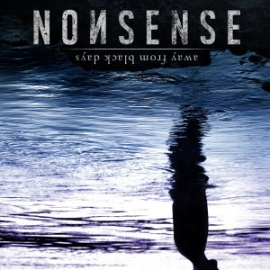 nonsense away from black days EP artwork