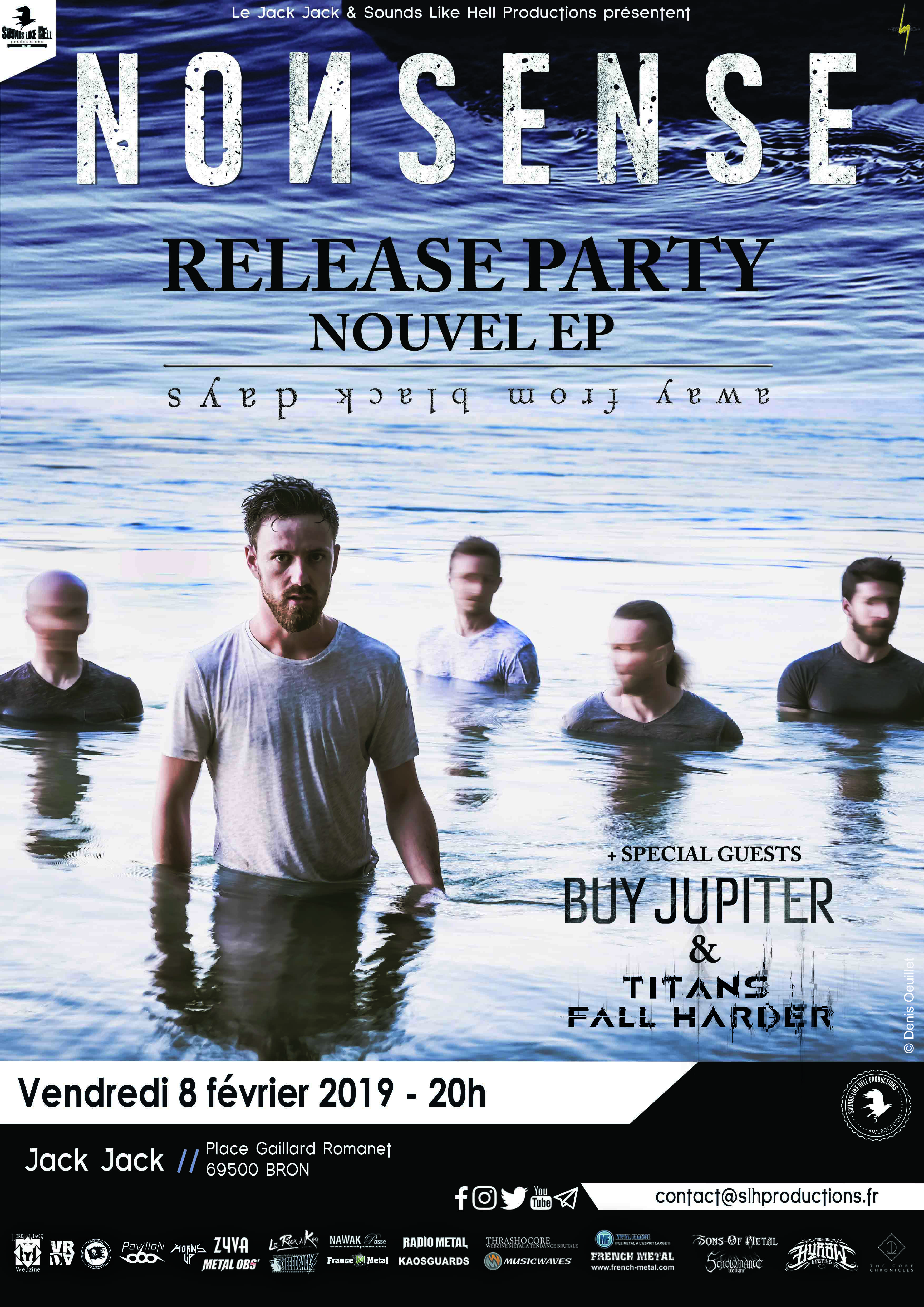 nonsense release party away from black days EP jack jack bron sounds like hell productions lyon buy Jupiter titans fall harder