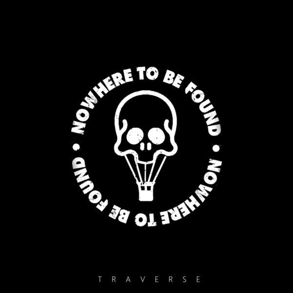 nowhere to be found traverse feat matty mullins
