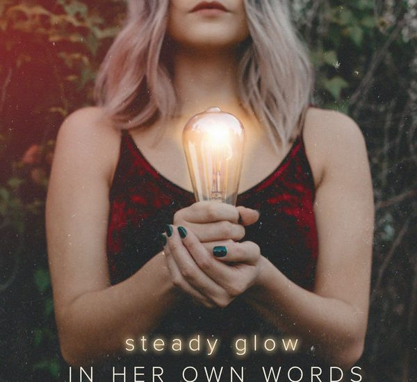 in her own words steady glow artwork invogue records artery global