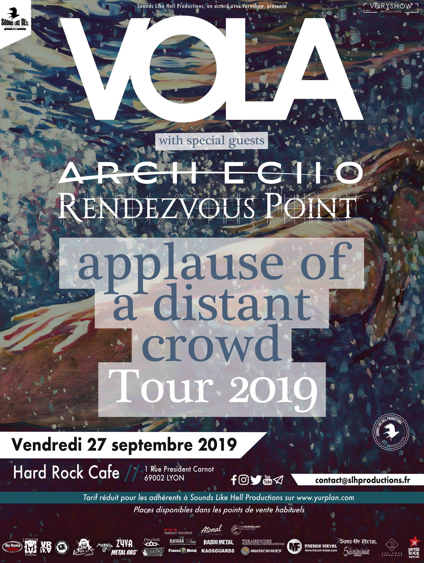 VOLA arch echo rendezvous point applause of a distant crowd tour 2019 hard rock café lyon sounds like hell productions