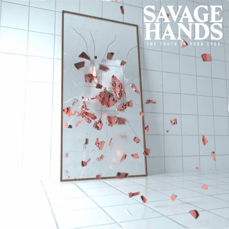 savage hands the truth in your eyes sharptone records
